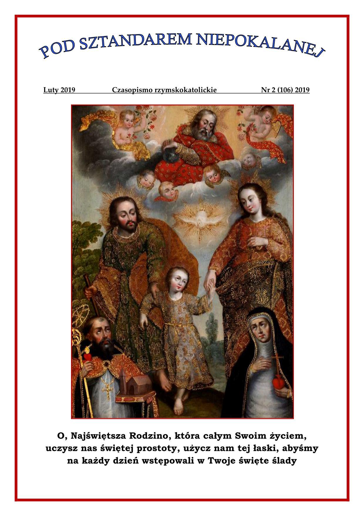 """""""Pod sztandarem Niepokalanej"""". Nr 106. Luty 2019. Czasopismo rzymskokatolickie."""