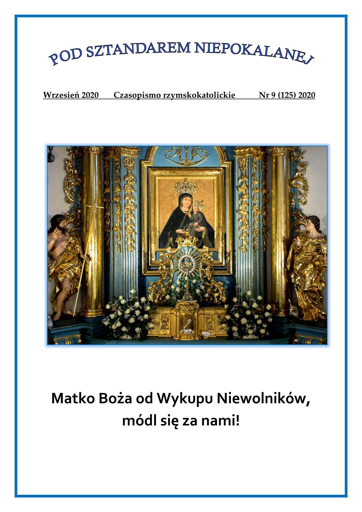 """""""Pod sztandarem Niepokalanej"""". Nr 125. Wrzesień 2020. Czasopismo rzymskokatolickie."""