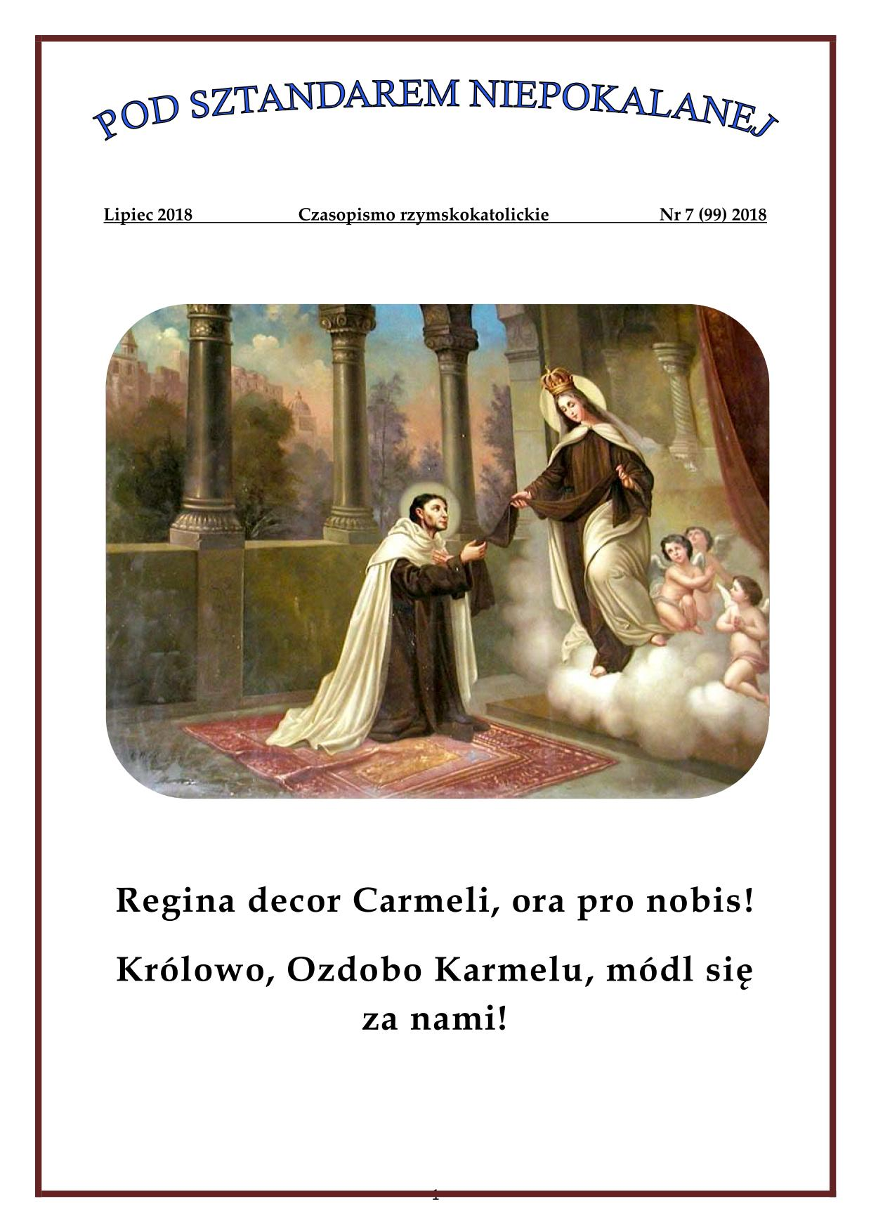 """""""Pod sztandarem Niepokalanej"""". Nr 99. Lipiec 2018. Czasopismo rzymskokatolickie."""